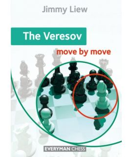The Veresov: Move by Move - Jimmy Liew