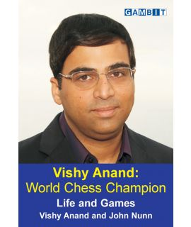 Vishy Anand: World Chess Champion - Anand & Nunn