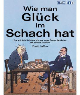 Wie man Glück im Schach hat - LeMoir