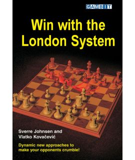 Win with the London System - Johnsen & Kovačević