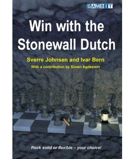 Win with the Stonewall Dutch - Johnsen, Bern & Agdestein