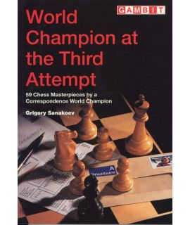 World Champion at the Third Attempt - Sanakoev